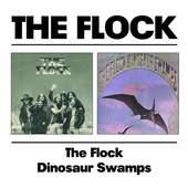 Flock - The Flock / Dinosaur Swamp