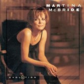 Martina McBride - Evolution (1997)