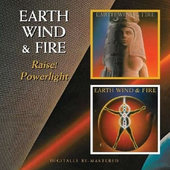 Earth, Wind & Fire - Raise! / Powerlight