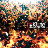 Klute - Emperor's New Clothes (2007)