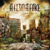 A Hero a Fake - Future Again