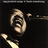 Louis Armstrong - My Greatest Songs (1991)