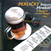 Bohumil Hrabal - Perličky Bohumila Hrabala ve prospěch Centra Paraple