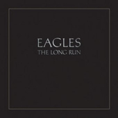 Eagles - Long Run - 180 gr. Vinyl