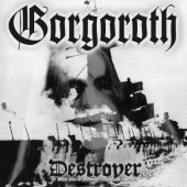 Gorgoroth - Destroyer (Limited White Vinyl, Reedice 2017) – Vinyl