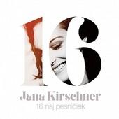 Jana Kirschner - 16 Naj Pesničiek (2015)