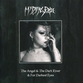 My Dying Bride - Angel And The Dark River / For Darkest Eyes (CD + DVD)