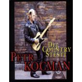 Petr Kocman - Dej country štěstí (Kazeta, 1999)