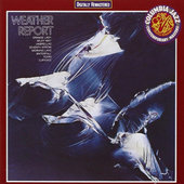 Weather Report - Weather Report (Remastered 1991)