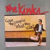 Kinks - Give The People What They Want (Remastered 2010)