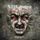 XIII. Století - Karneval - Best Of Gothic Decade 1991 - 2001 (Reedice 2017) - Vinyl