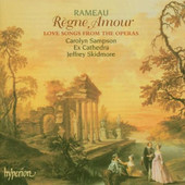 Jean-Philippe Rameau - Rameau: Règne Amour (Love Songs From The Operas)