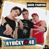 Rybičky 48 - Adios Embryos! (Edice 2021)