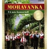 Moravanka - Už nás kamarádi/DVD