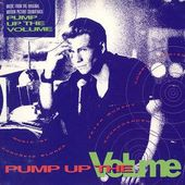 Soundtrack - Pump Up The Volume