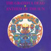 Grateful Dead - Anthem Of The Sun (Edice 1988)