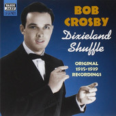 Bob Crosby - Dixieland Shuffle