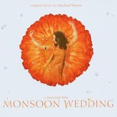 Soundtrack - Monsoon Wedding (Mychael Danna)