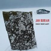 Jan Burian - Dvanáct druhů samoty