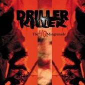 Driller Killer - The 4q Mangrenade
