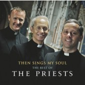 Priest - Then Sings My Soul: The Best of The Priests (2012)