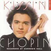 Frédéric Chopin / Evgeny Kissin - Chopin Vol. 1 (1994)