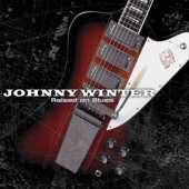 Johnny Winter - Raised On Blues (2008)