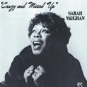 Sarah Vaughan - Crazy And Mixed Up (Edice 1987)