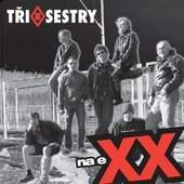 Tři sestry - Na Exx