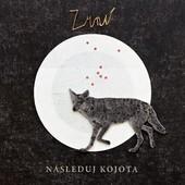 Zrní - Následuj Kojota (2014)