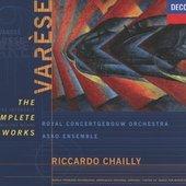 Varèse, Edgar - Varèse The Complete Works Chailly