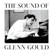 Glenn Gould - Sound Of Glenn Gould (2015)