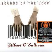 Gilbert O'Sullivan - Sounds Of The Loop (Edice 2013)