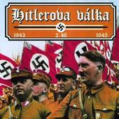 Film/Dokument - Válečné šílenství 2: Hitlerova válka 2.díl