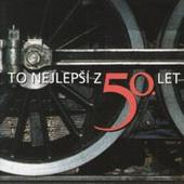 Various Artists - To Nejlepší Z 50. Let (2015)