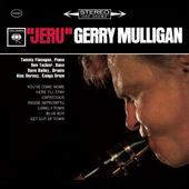 Gerry Mulligan - Jeru (Remastered 2014)