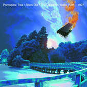 Porcupine Tree - Stars Die: 1991-97/2CD