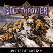 Bolt Thrower - Mercenary (Edice 2014) - 180 gr. Vinyl