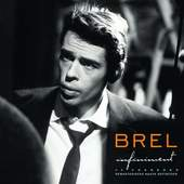 Jacques Brel - Infiniment: 40 Chansons (remastered - high definition)