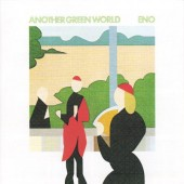 Brian Eno - Another Green World (Remastered 2009)