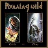 Running Wild - Death Or Glory (Edice 2017) - 180 gr. Vinyl
