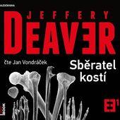 Jeffery Deaver - Sběratel kostí/Jan Vondráček