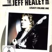 Jeff Healey - Legacy, Volume 1 (2xCD + DVD)