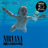Nirvana - Nevermind/20th Anniversary Edition