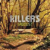 Killers - Sawdust (Edice 2017) - 180 gr. Vinyl