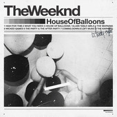 Weeknd - House Of Balloons (Edice 2015) - Vinyl