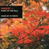 Tiesto - Magik 2 - Story Of The Fall