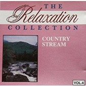 Various Artists - Relaxation Collection Country Stream, Volume 4 (1999)