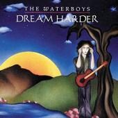 Waterboys - Dream Harder /Reedice (2017)