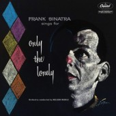 Frank Sinatra - Frank Sinatra Sings For Only The Lonely (Reedice 2018)